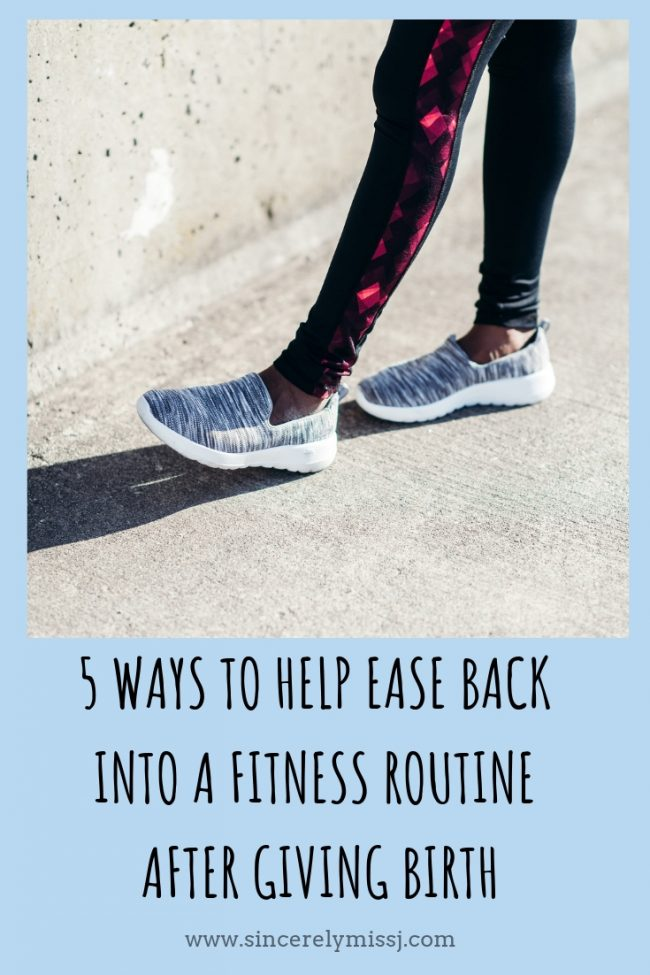 5 Ways to Help Ease Back Into a Fitness Routine After Giving Birth