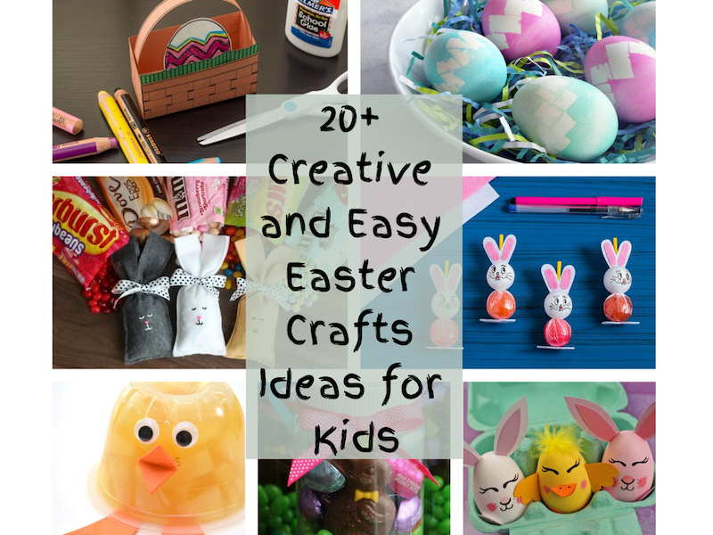 20+ Creative and Easy Easter Crafts Ideas for Kids