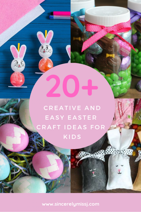 20+ Creative and Easy Easter crafts ideas for kids: Sincerely Miss J
