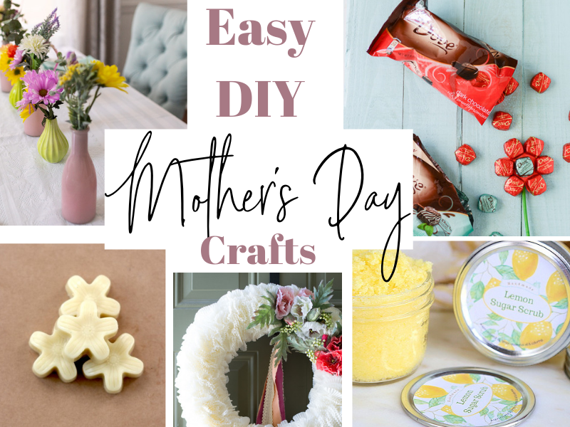 10 Easy DIY Mother's Day Craft Ideas