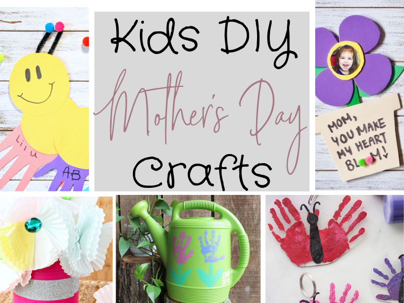 10 Easy DIY Kids Crafts for Mother's Day