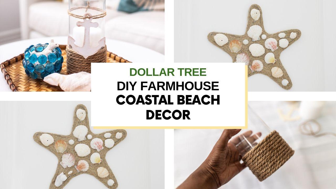 4 Dollar Tree DIY Farmhouse Coastal Beach Decor