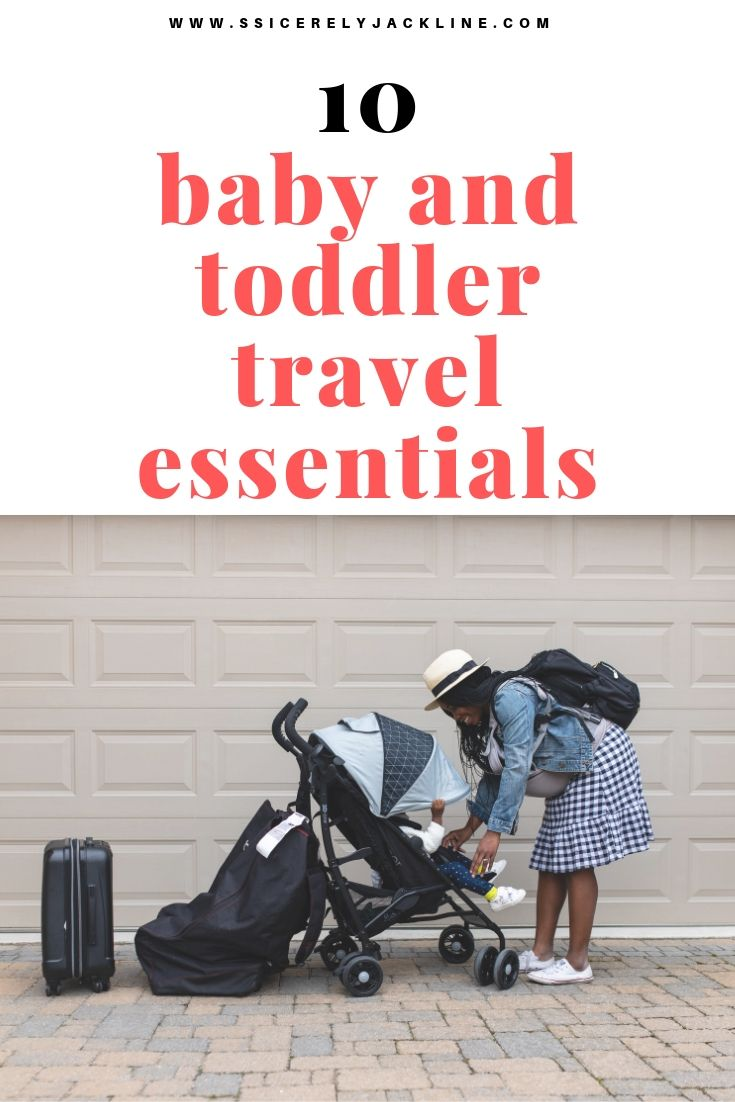10 baby and toddler travel essentials #familytravel