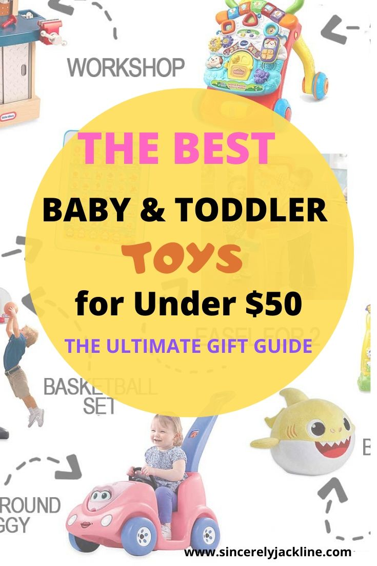 The Best Baby and Toddler Toys for Under $50.