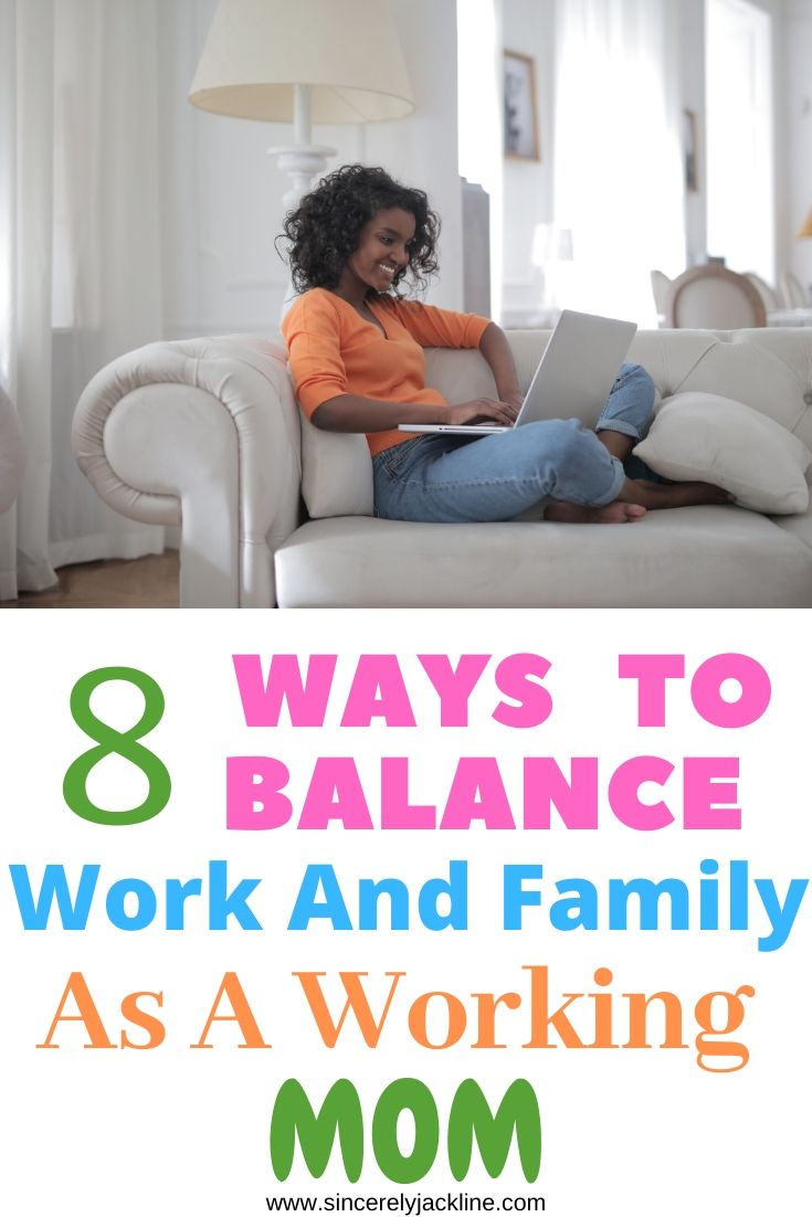 How to Balance Work And Family For a Working Mom