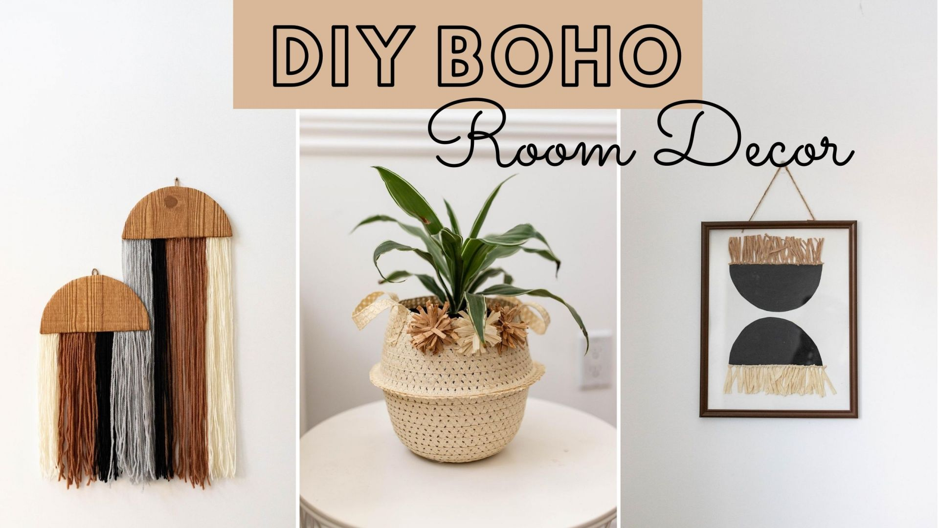 3 Easy DIY boho Decor Ideas