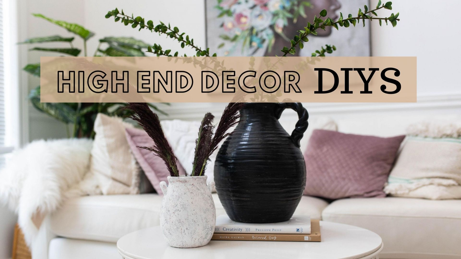 High End Home Decor DIY